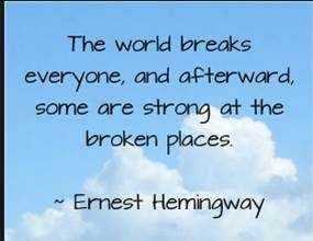 world breaks everyone